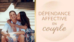 Dépendance affective couple