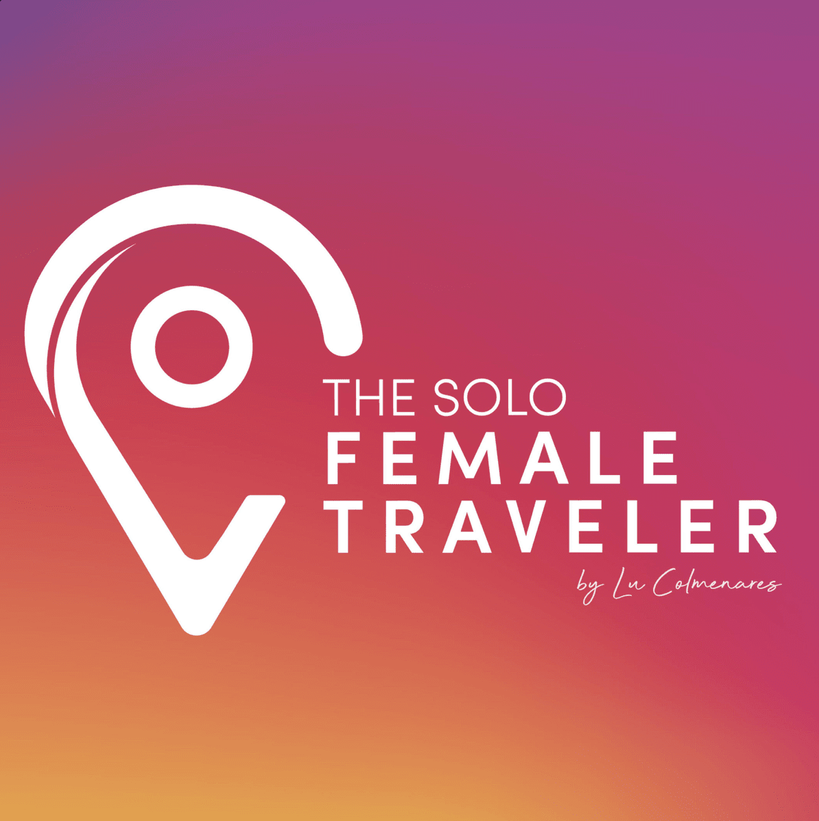 The Solo Female Traveler Podcast
